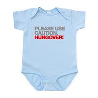 Please Use Caution. Hungover! Infant Bodysuit