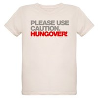 Please Use Caution. Hungover! Organic Kids T-Shirt