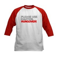 Please Use Caution. Hungover! Kids Baseball Jersey