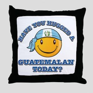 Have you hugged a Guatemalan today? Throw Pillow