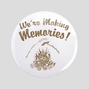 "We're Making Memories! 3.5"" Button"