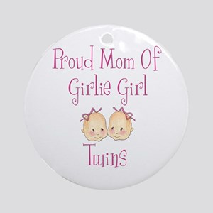 Proud Mom of Twin Girls Ornament (Round)