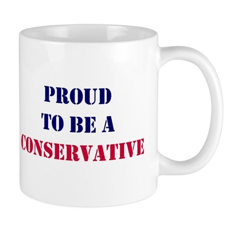 Proud to Be a Conservative Mug