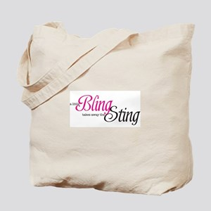 a little Bling takes away the Sting Tote Bag