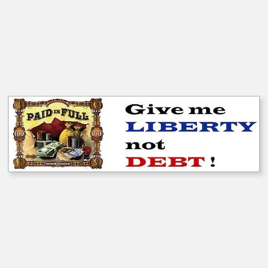 Liberty not Debt Sticker (Bumper)