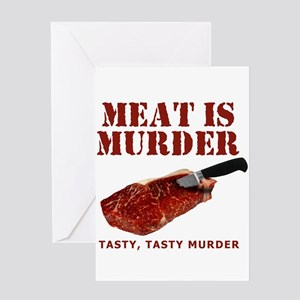 Meat is Murder Tasty Murder Greeting Card
