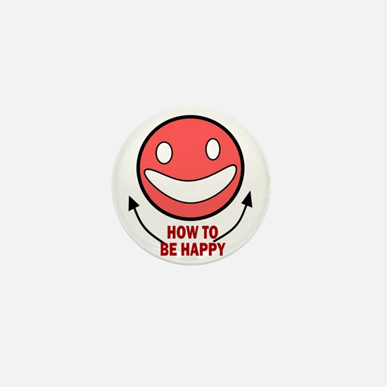 How to be Happy Mini Button