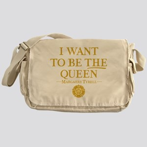 GOT I Want To Be THE Queen Messenger Bag