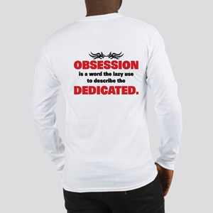 OBSESSION Long Sleeve T-Shirt