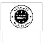 Legal Marijuana Support HR2306 Yard Sign