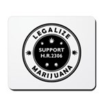 Legal Marijuana Support HR2306 Mousepad