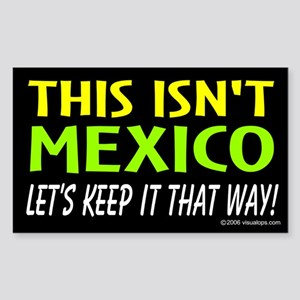 This isn't Mexico Rectangle Sticker
