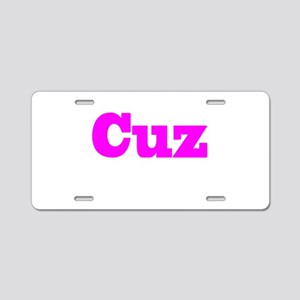 Pink Cuz Aluminum License Plate