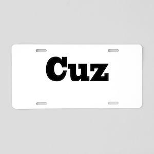 Cuz Aluminum License Plate