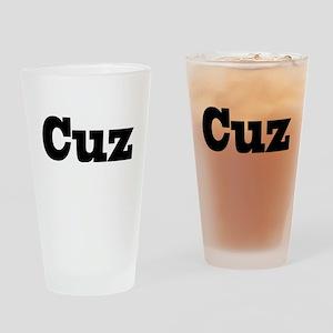 Cuz Pint Glass