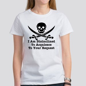 I Am Disinclined To Acquiesce Women's T-Shirt