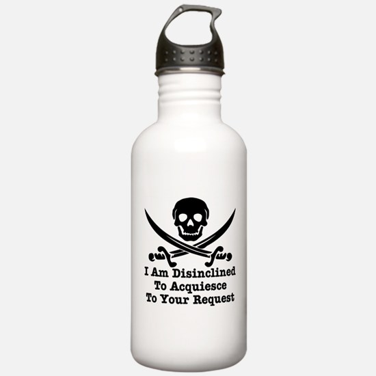 I Am Disinclined To Acquiesce Water Bottle