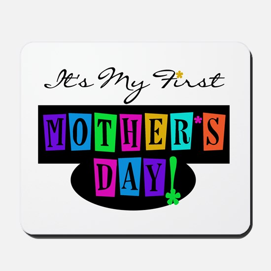My First Mother's Day Mousepad