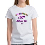 Mommy's First Women's T-Shirt