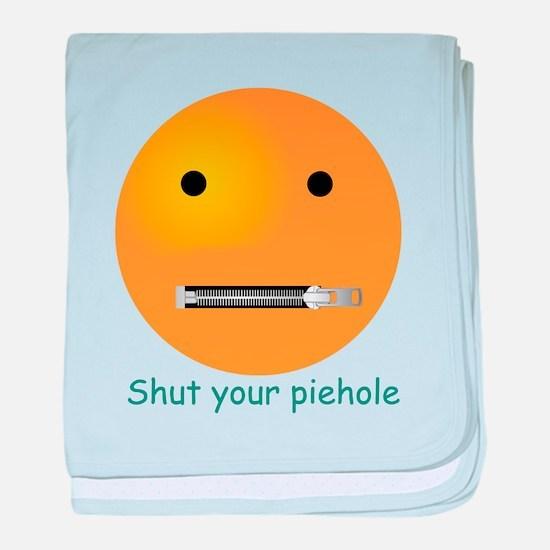 Shut Your Piehole Smiley baby blanket