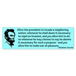 Allow a president Bumper Sticker