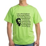 I am a Believer in the people Green T-Shirt