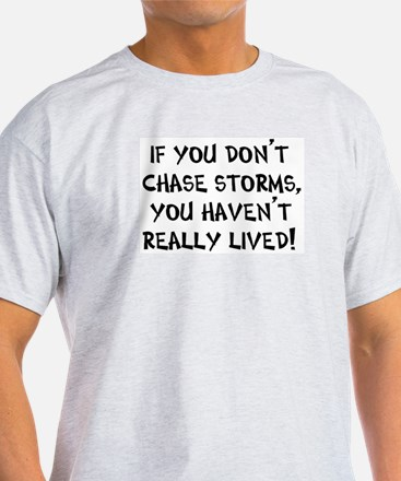 chase storms T-Shirt