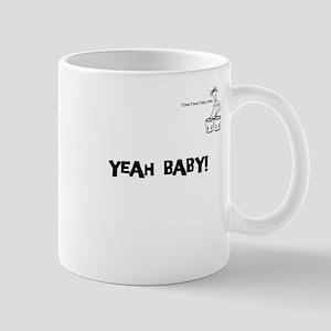 YEAH BABY! Mug