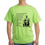 Don't interfere with the Cons Green T-Shirt