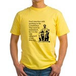Don't interfere with the Cons Yellow T-Shirt