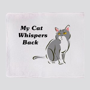 My Cat Whispers Back Throw Blanket
