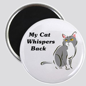 My Cat Whispers Back Magnet