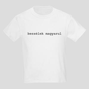 I Speak Hungarian Kids Light T-Shirt