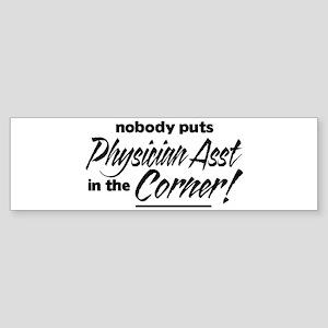 Physician Asst Nobody Corner Sticker (Bumper)