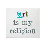 Art is My Religion Throw Blanket