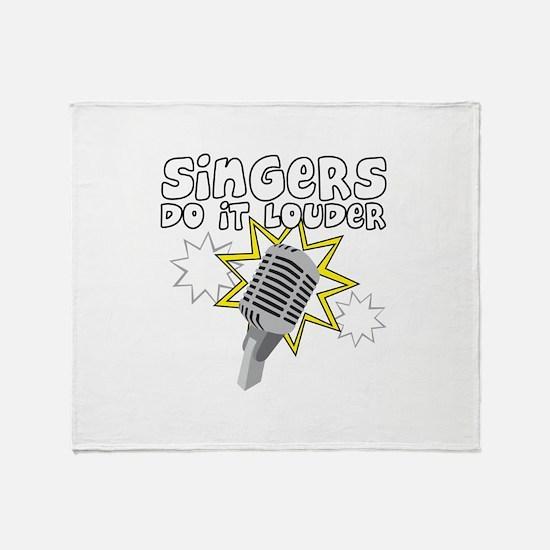 Singers do it... Throw Blanket
