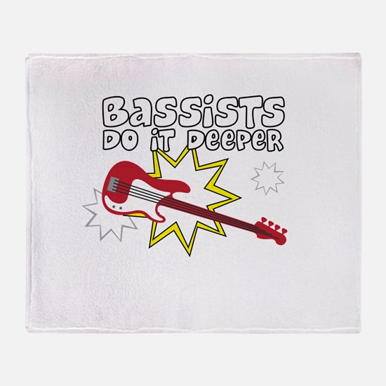 Bassists do it... Throw Blanket