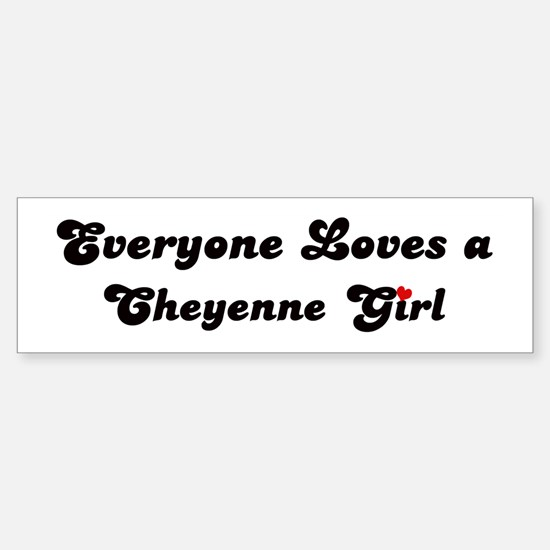 Loves Cheyenne Girl Bumper Bumper Bumper Sticker
