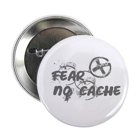 "Geocaching NO FEAR gray Grunge 2.25"" Button"