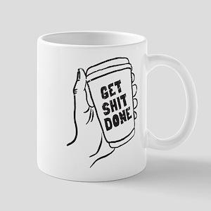 Coffee Get Shit Done Mugs