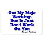 Got My Mojo Working Sticker (Rectangle)