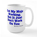 Got My Mojo Working Large Mug