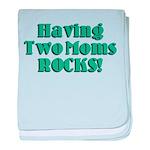 Having Two Moms ROCKS! baby blanket
