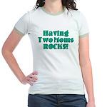 Having Two Moms ROCKS! Jr. Ringer T-Shirt