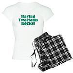 Having Two Moms ROCKS! Women's Light Pajamas