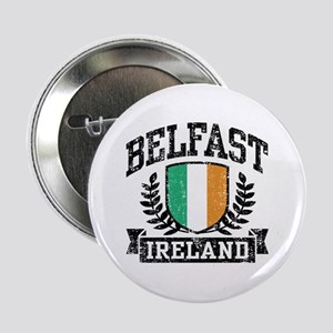 "Belfast Ireland 2.25"" Button"