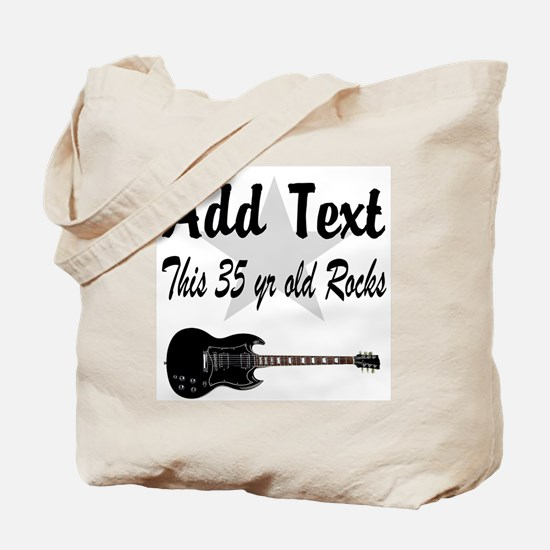 PERSONALIZED 35 YR OLD Tote Bag