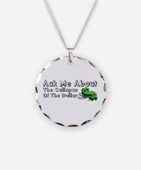 Ask Me Dollar Collapse 1 Necklace