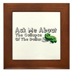 Ask Me Dollar Collapse 1 Framed Tile