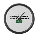 Ask Me Fiat Currency Large Wall Clock